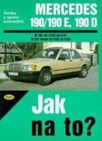 Kniha údržba a opravy automobilů Mercedes Benz 190 r.v.82-93